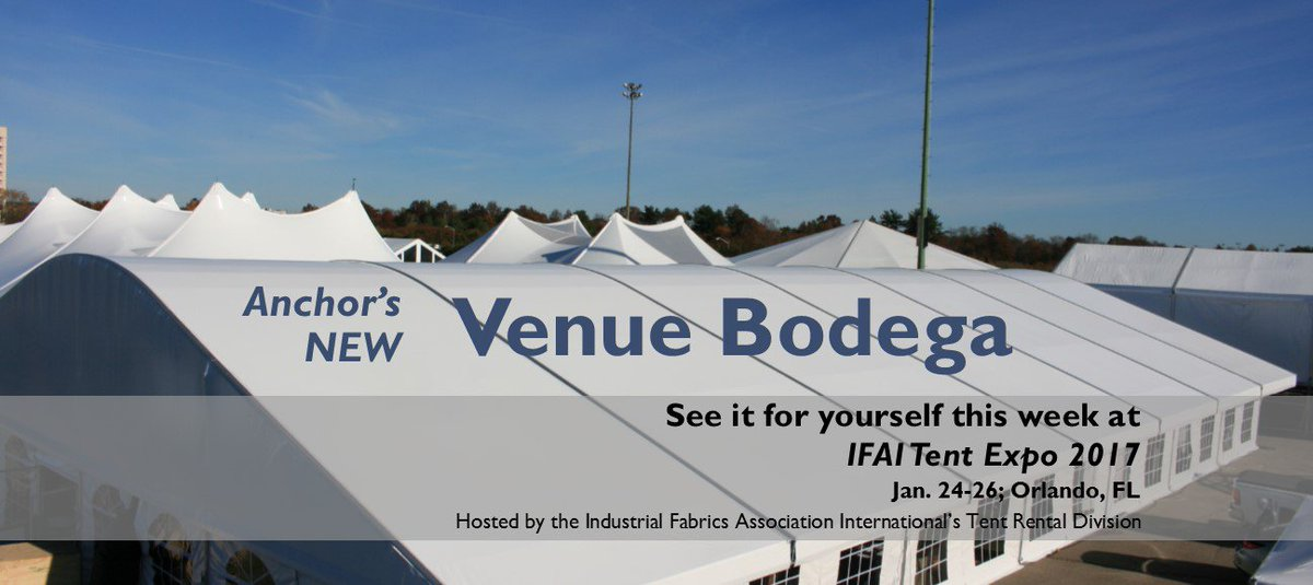 Anchor Industries on Twitter  Come see Anchor at IFAIu0027s Tent Expo 2017 this week in Orlando! Our new clear span Venue Bodega will be on display. & Anchor Industries on Twitter:
