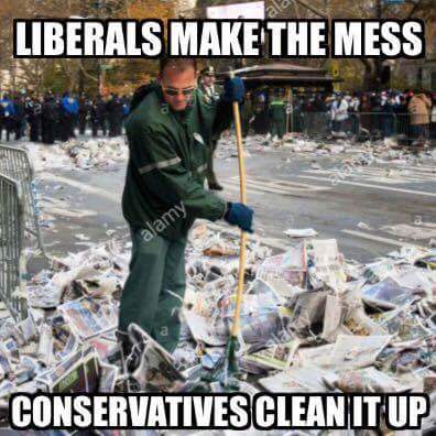 The cycle of life... Liberals make a make the mess. Conservatives clean it up. #MAGA <br>http://pic.twitter.com/j4IryzdTkB