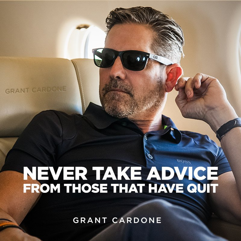 Who're you taking advice from? #grantcardone #quoteoftheday https://t....