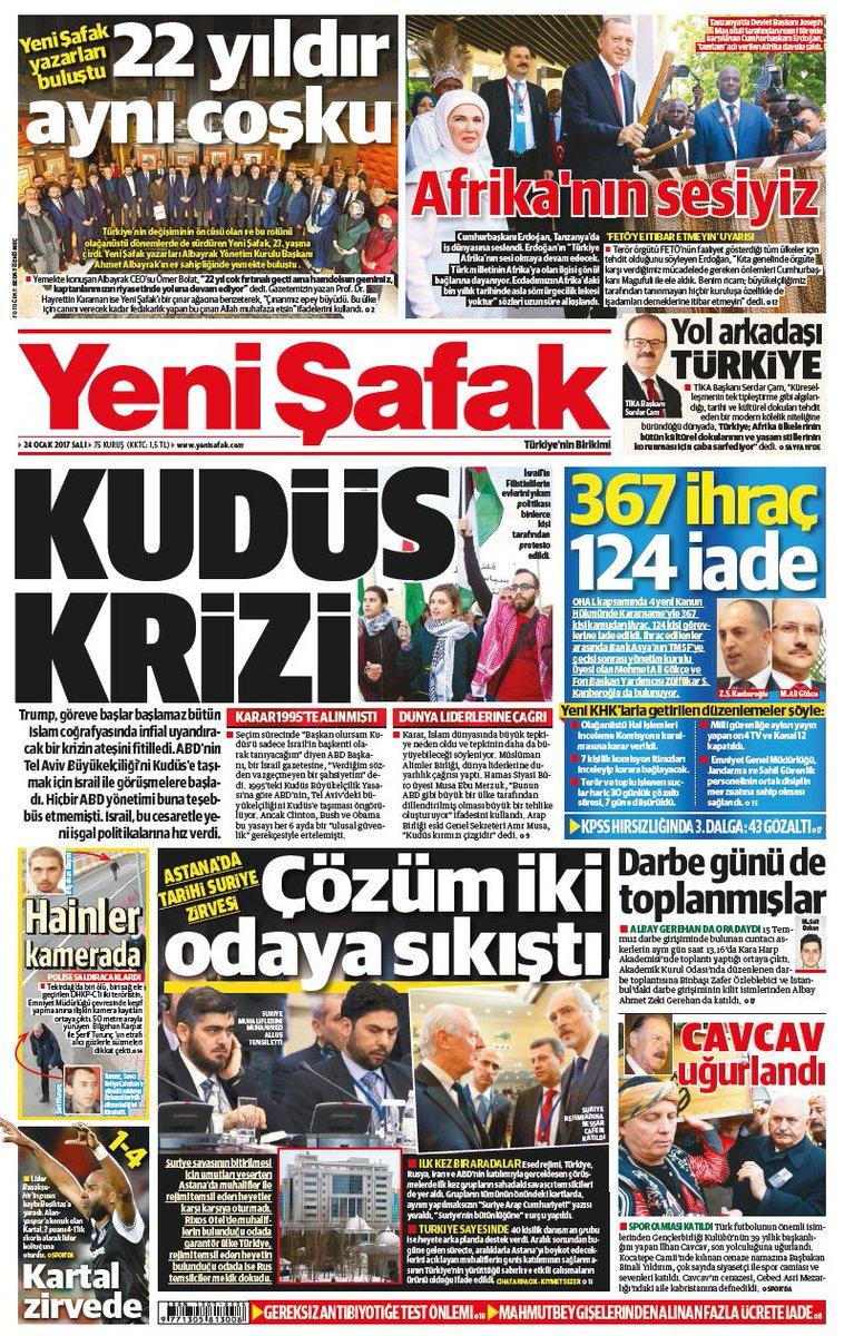 #YeniŞafakManşet Gazetemizin 24.01.2017 tarihli birinci sayfası: KUDÜS...