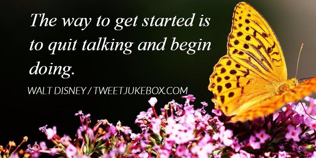 The way to get started is... Walt Disney #quote #quotes #tweetjukebox...