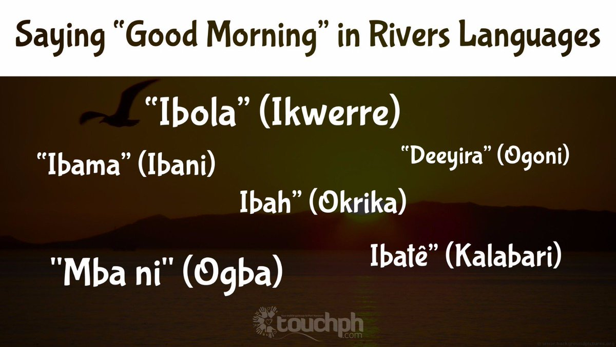 Thenerve Africa On Twitter Saying Morning Greeting In Rivers