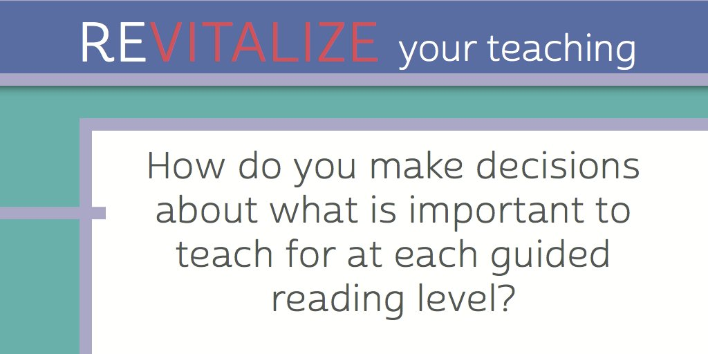 How do you make decisions about what is important to teach for at each guided reading level? #FPLiteracy https://t.co/LgyNUnwWzE
