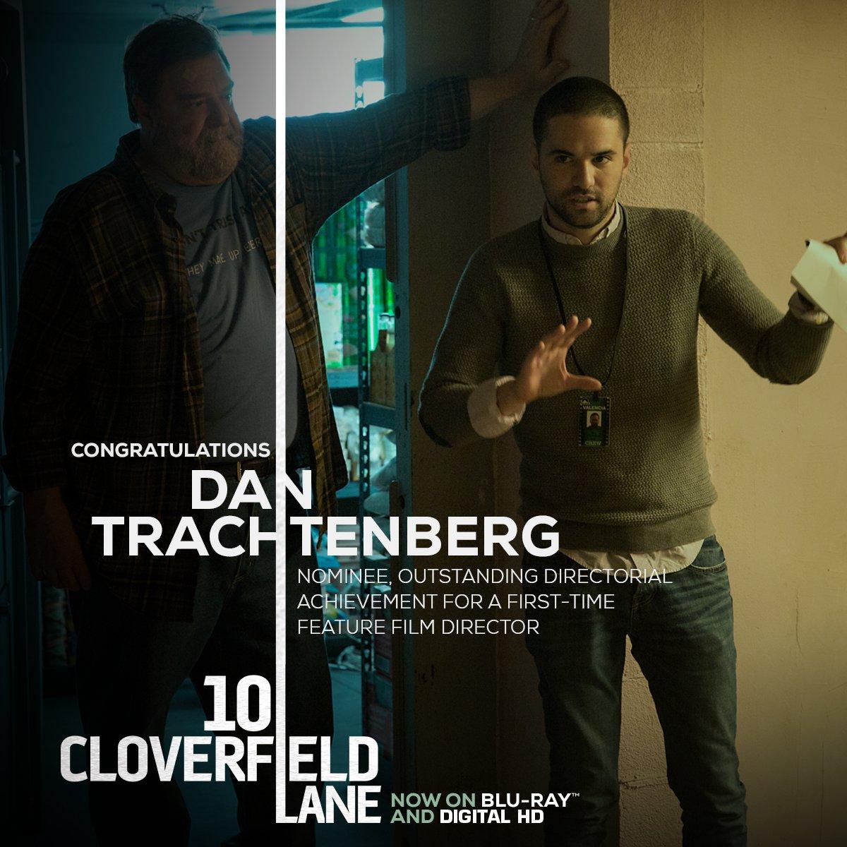 10 Cloverfield Lane 10cloverfieldln Twitter Directors Guild America Recognized Dannytrs