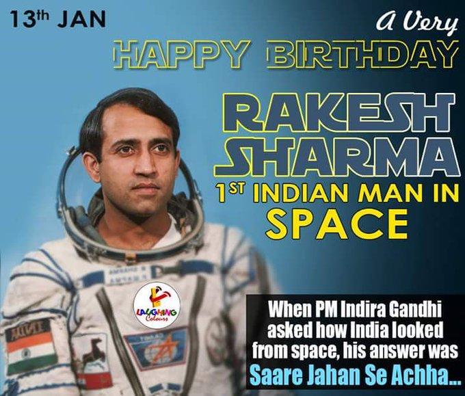 A great indian legend MR.Rakesh sharma ji             HAPPY BIRTHDAY      TO YOU