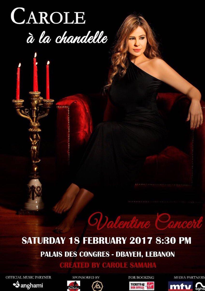 #CaroleÀLaChandelle Samedi 18 Février au Palais des Congrés #Dbayeh #Lebanon  @CAROLE_SAMAHA #ValentineConcert <br>http://pic.twitter.com/hFTtw8rQ9K