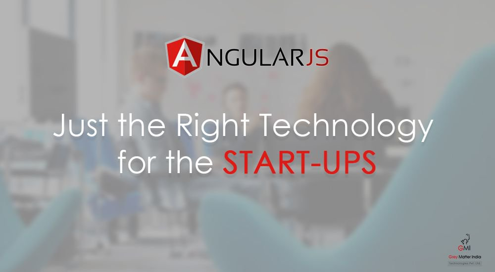 Angular.js – Just the Right Technology for the Start-Ups