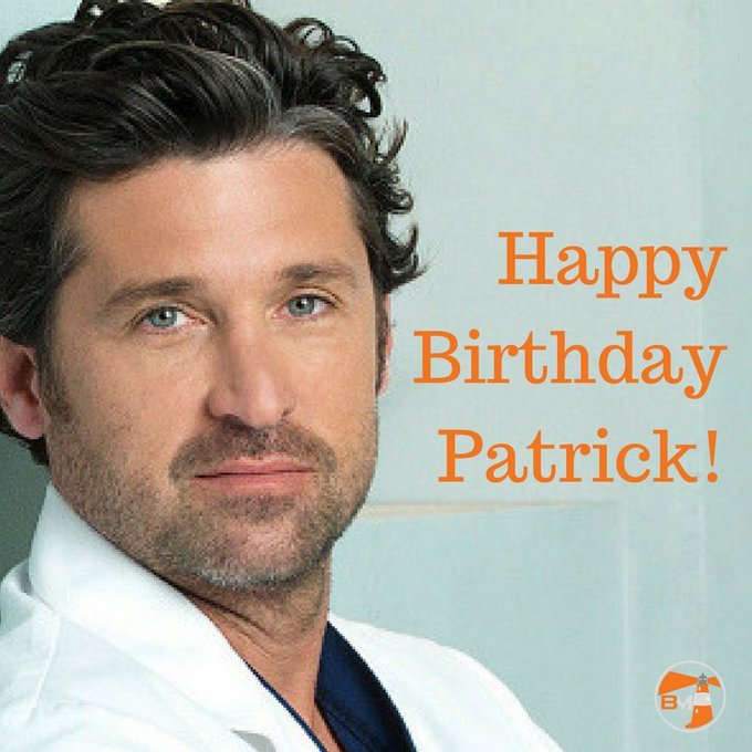 We would like to make a shout-out to Patrick Dempsey! Happy Birthday!