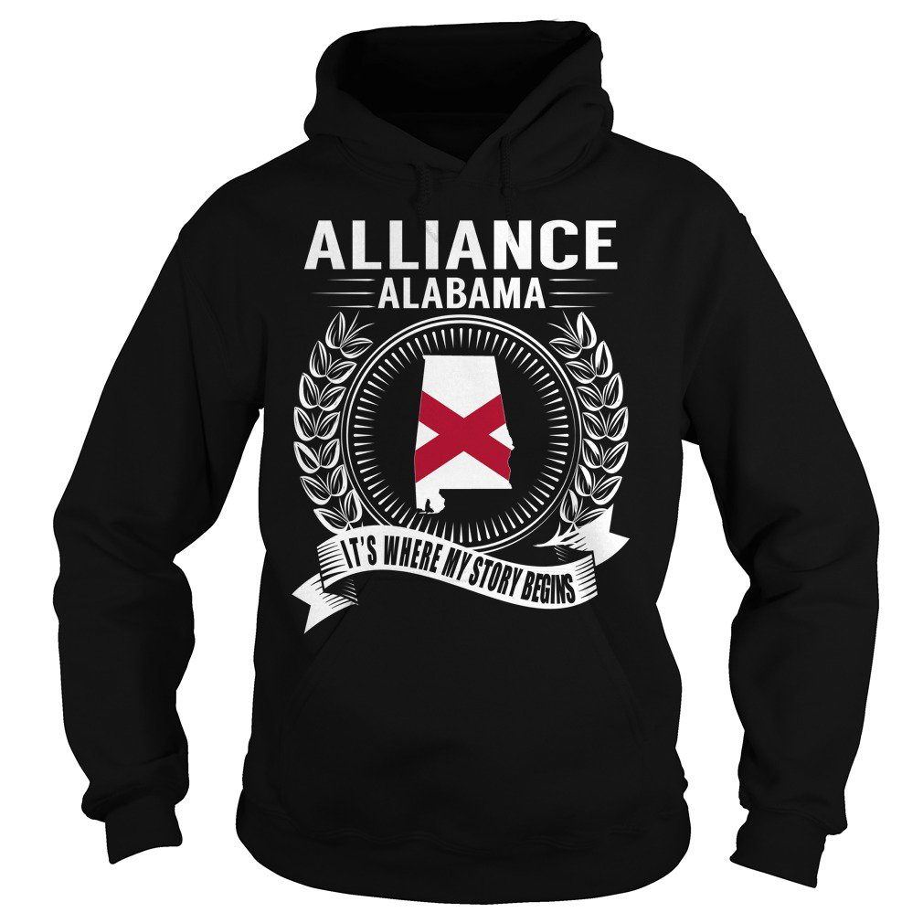 ALLIANCE ALABAMA ITS WHERE MY STORY BEGINS  https:// goo.gl/cX2cE5  &nbsp;   #ALABAMA #ALLIANCE #BEGINS #HOODIE <br>http://pic.twitter.com/8KNz0Q3T26