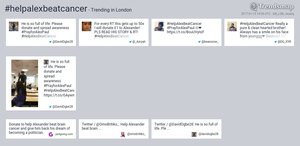 #helpalexbeatcancer is now trending in #London  https://t.co/wOptsjP1Zq https://t.co/awL0JLo92N