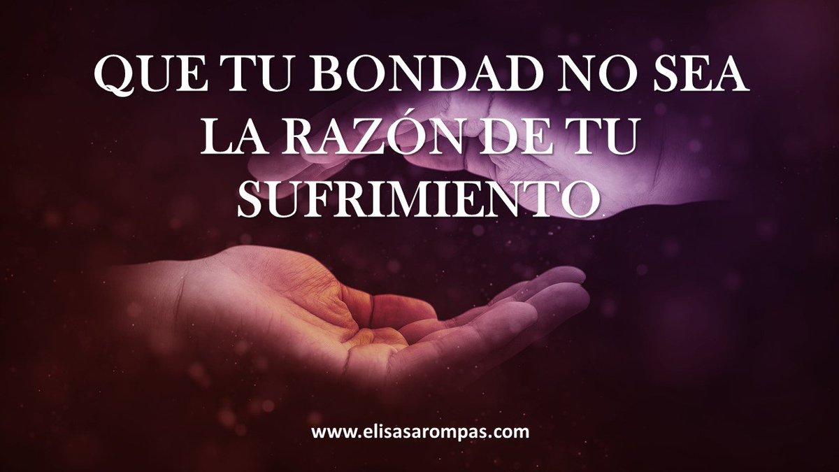 "Elisa Sarompas on Twitter "" amor bondad sufrimiento Motivacion coaching ParejasPerfectas love frasesdeamor frases Domingo libertad bienestar"