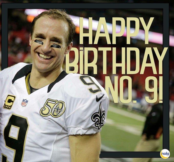 Happy birthday Drew Brees!!!!!