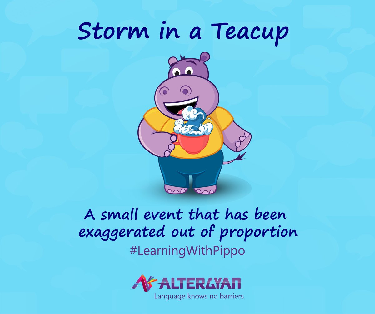 Ever heard the #Idiom - #StormInATeacup? #EnglishIdioms are a fun way of #LearningEnglishLanguage  #LearnEnglish #LearningWithPippo #English<br>http://pic.twitter.com/sS8ibOTFmv
