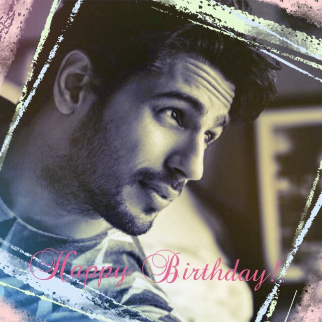 Happy Birthday Sidharth Malhotra *  ( ´ /// ` )   *