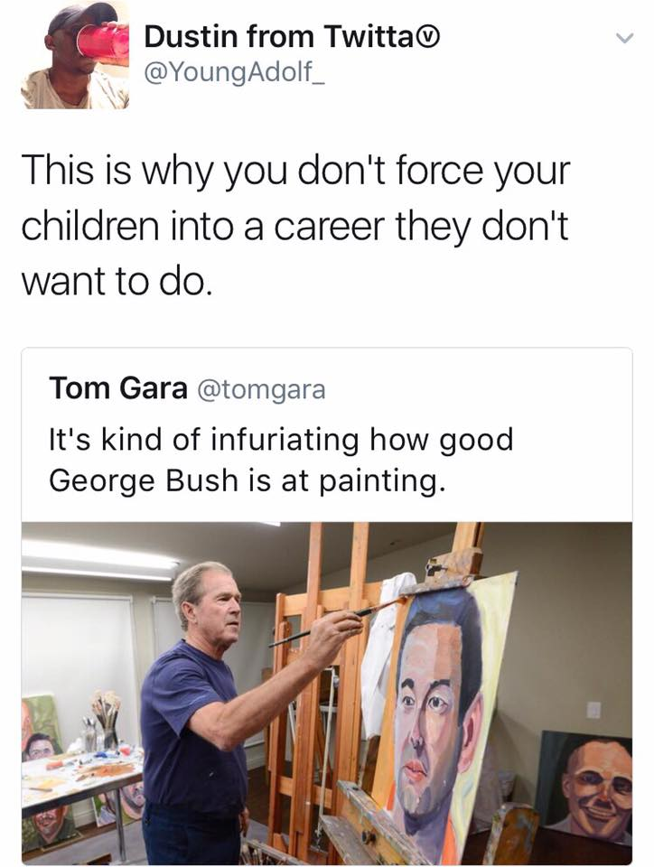 The greatest George W. Bush post of all time. https://t.co/j993lVy6Iy