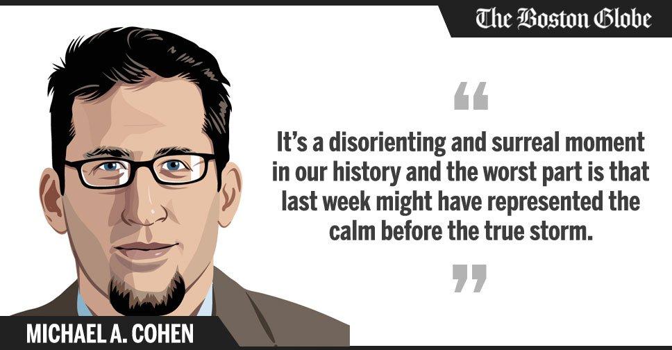 Michael A. Cohen: We're facing perhaps our most profound political crisis since Watergate