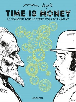 """#BdduJour Replongeons dans l&#39;édition intégrale de """"Time is money"""" de Fred et Alexis qui fut publiée dans «Pilote» @Dargaud.. #Fred #Alexis<br>http://pic.twitter.com/FvUqL4hjYX"""