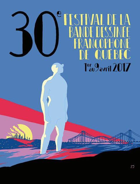 Voici l'affiche du 30e Festival de la #BD francophone de #Québec - 9 jours d'activité pour le #9eArt du 1er au 9 avril 2017 #30eFBDFQ #BDQ<br>http://pic.twitter.com/2dUn3JtQIS