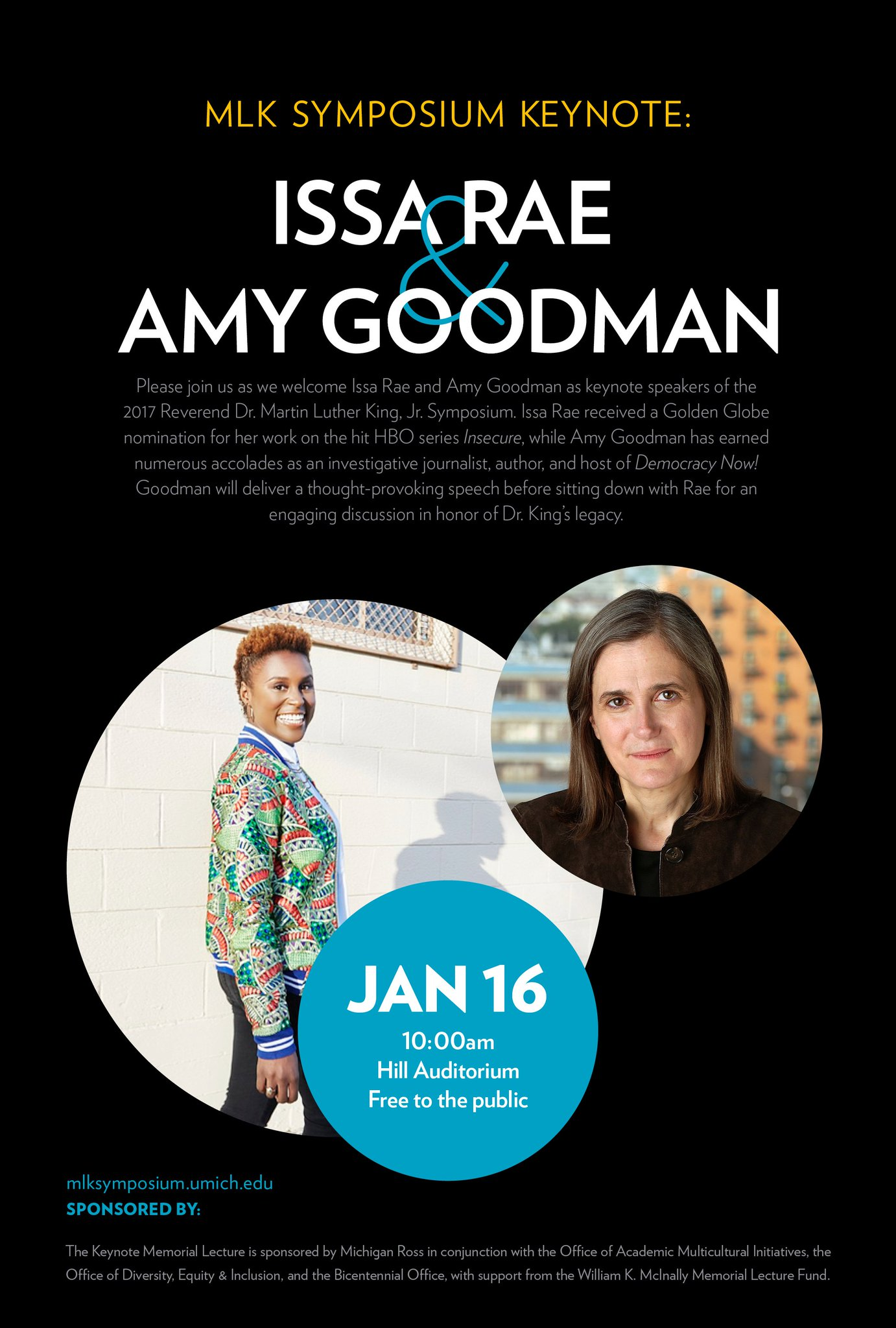 TODAY: We welcome @IssaRae and Amy Goodman (@democracynow) for our #UmichMLKDay2017 discussion. Watch live at 10am: https://t.co/08Z1GanpOy https://t.co/fTfYpA58Gn