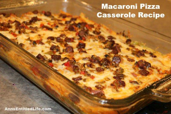 Macaroni Pizza Casserole Recipe