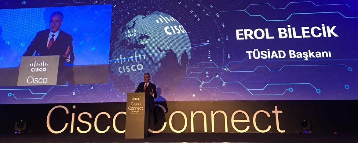 TÜSİAD Başkanı @ErolBilecik, Cisco Connect Türkiye 2017'de Keynote Sun...