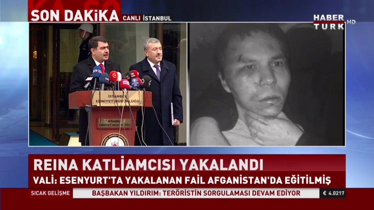 Reina katliamcısı yakalandı...  İstanbul Valisi Şahin: Katliamın DAEŞ...