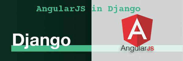 How to add AngularJS in Django framework?