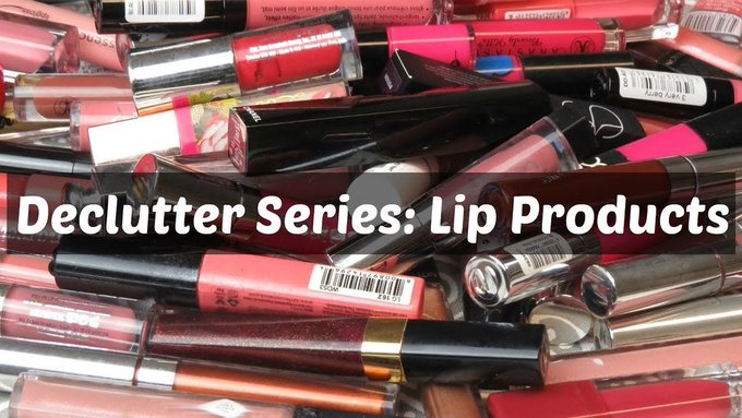 Declutter Series: Lip Products
