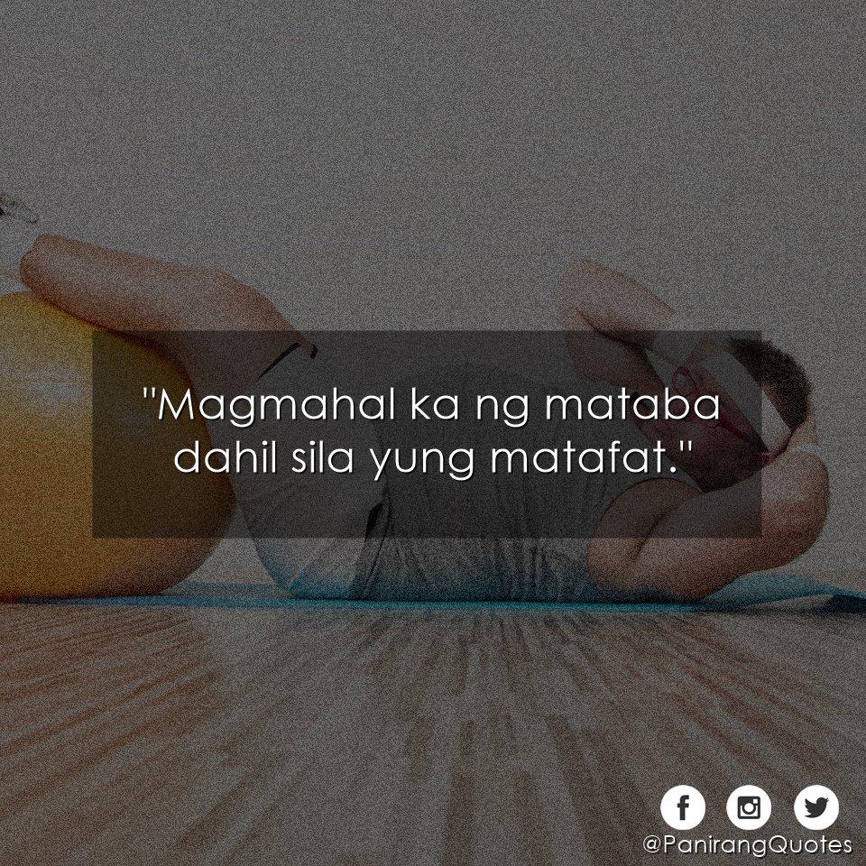 """Twitter Quotes Tagalog Patama: Panirang Quotes On Twitter: """"Magmahal Ka Ng Mataba.…"""