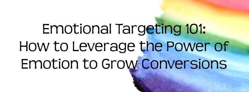 **New** Emotional Targeting 101: How to Leverage the Power of Emotion to Grow Conversions https://t.co/Qy3Wk82RAr https://t.co/Q9H8iHOqU1