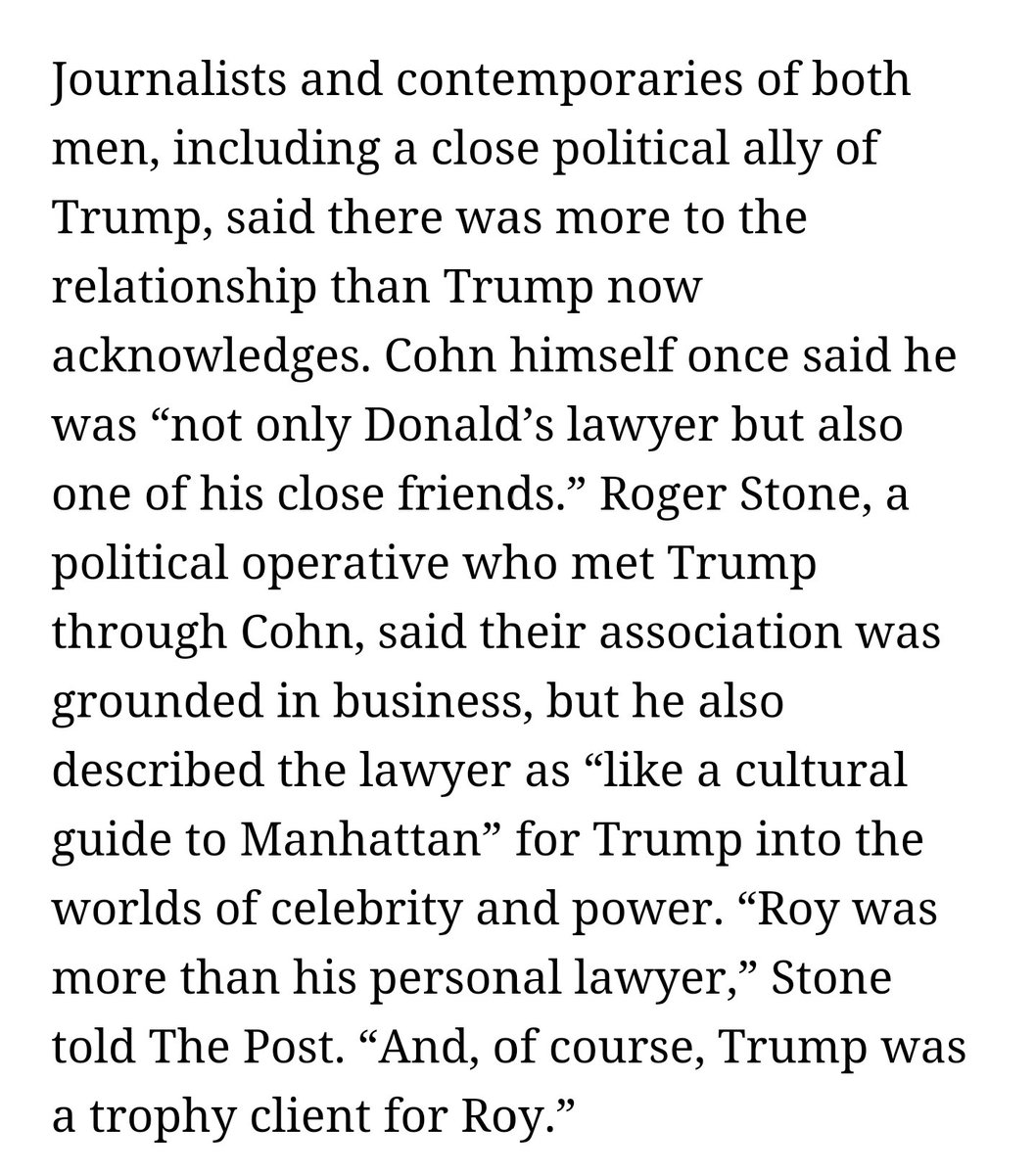 If you want to understand Trump, read about Roy Cohn. Trump's an actor off his script. And they were very, very close -- until the end...