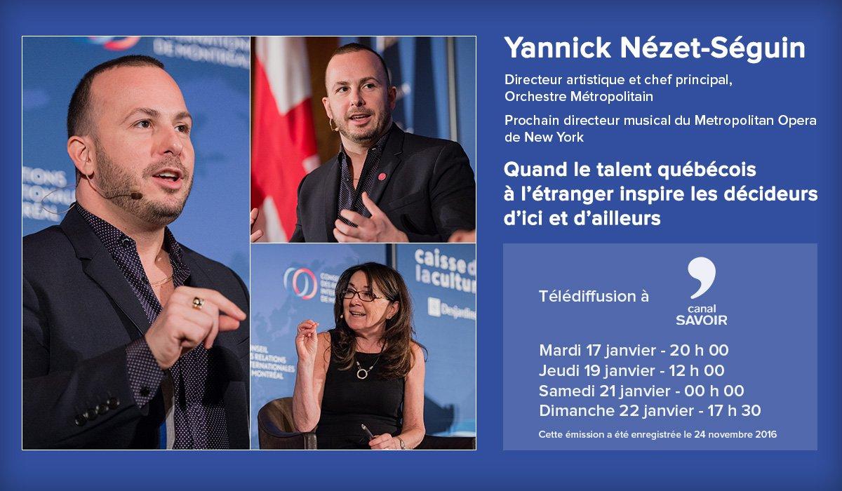 L&#39;excellent @nezetseguin, @LeMetropolitain, ce soir au @canalsavoir pour parler des #talents du #Québec à l&#39;international. À ne pas manquer! <br>http://pic.twitter.com/X8guAOYByr