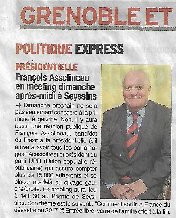 Aujourd&#39;hui, article du #Dauphiné pour venue à #Grenoble de #Asselineau2017 Venez nombreux &quot;Comment sortir la #France du désastre en 2017&quot; <br>http://pic.twitter.com/UKqyezjDg6