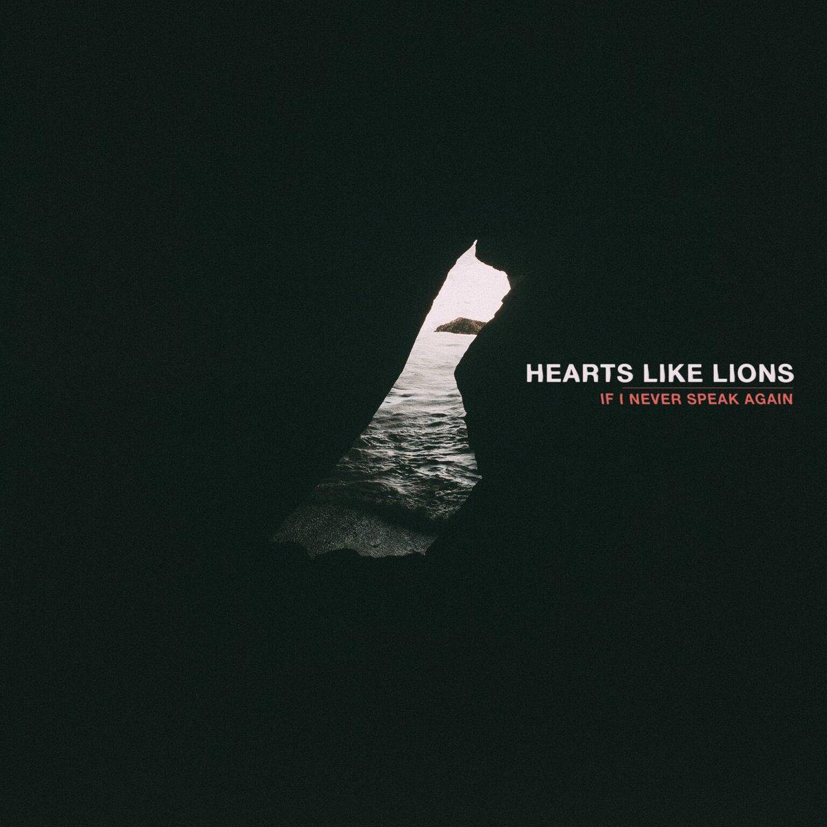 Image result for album art Hearts Like Lions: If I Never Speak Again