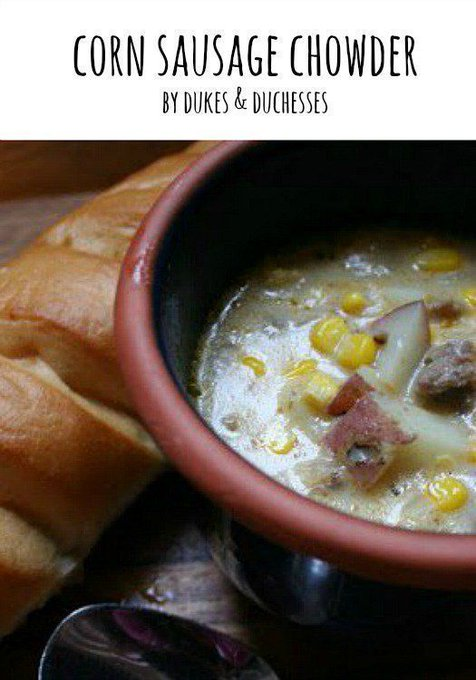 Corn Sausage Chowder {Comfort Food}
