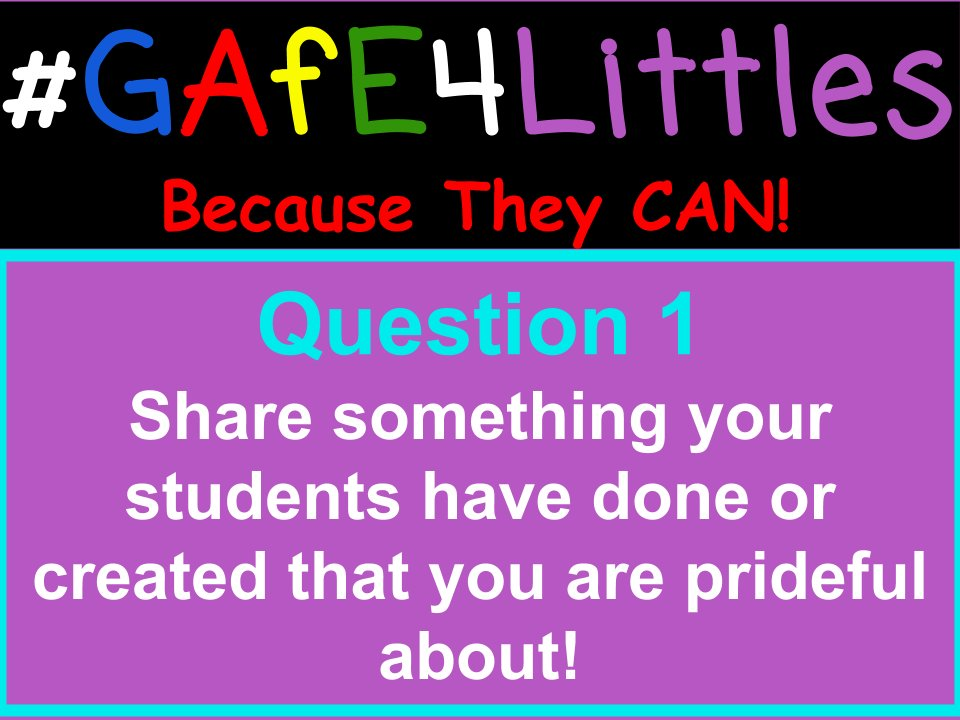 Q1 Share something your students have done or created with technology this year that you are prideful about! #gafe4littles https://t.co/sFWCsgosjK