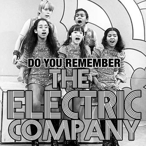 Do you remember The Electric Company? https://t.co/l6M4etMV8w