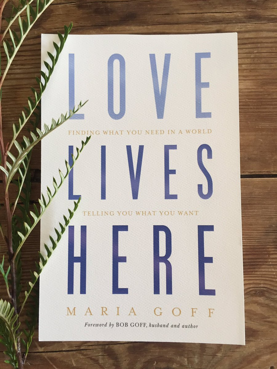 Image result for love lives here maria goff instagram