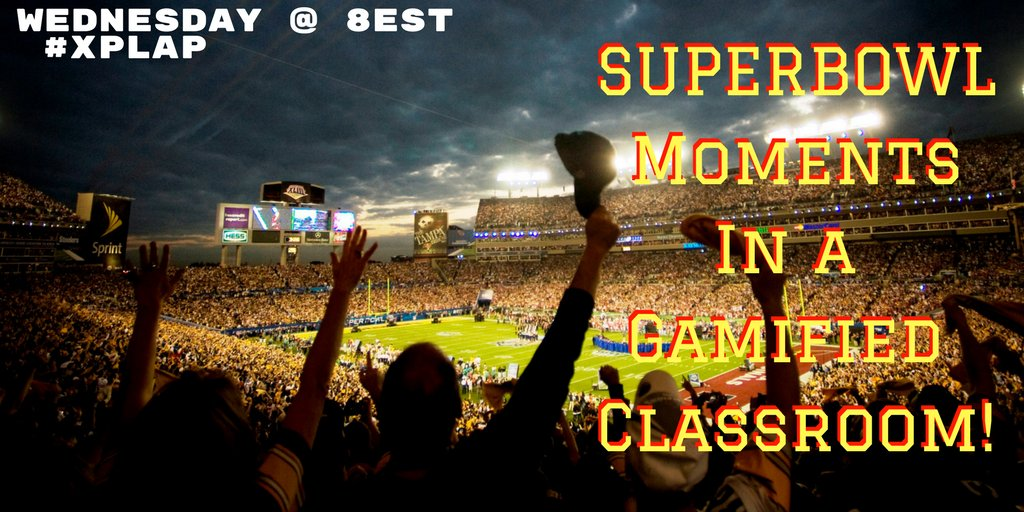 20 minutes till #XPLAP kick-off! Join us for Superbowl Moments in the Gamified Class! I predict lots of touchdowns tonight! #TLAP https://t.co/5z41rm5q6x