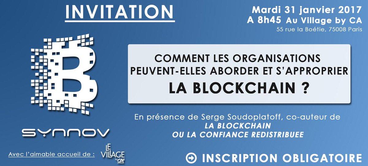 Rendez-vous le 31 janvier au @LeVillagebyCA pour un événement #Blockchain avec @soudoplatoff INSCRIPTION =&gt;  http://www. weezevent.com/blockchain-com ment-les-organisations-peuvent-elles-l-aborder-et-se-l-approprier &nbsp; … <br>http://pic.twitter.com/Jb5kmnc8qr