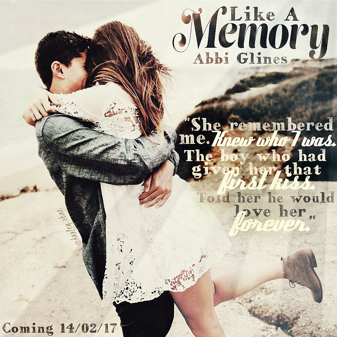 Image result for like a memory abbi glines teaser