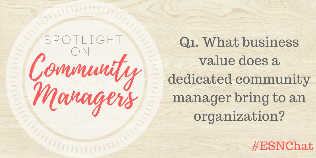 Q1 What business value does a dedicated #esn #cmgr bring to an organization? #esnchat https://t.co/ZpBmUlVI3j