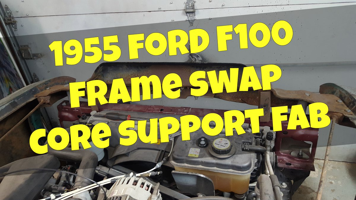 Idle Garage On Twitter F100 Core Support Fabrication Https Tco 1955 Ford Truck Engine Lyg2kakj9w Frameswap Imakeeverything Cars Trucks