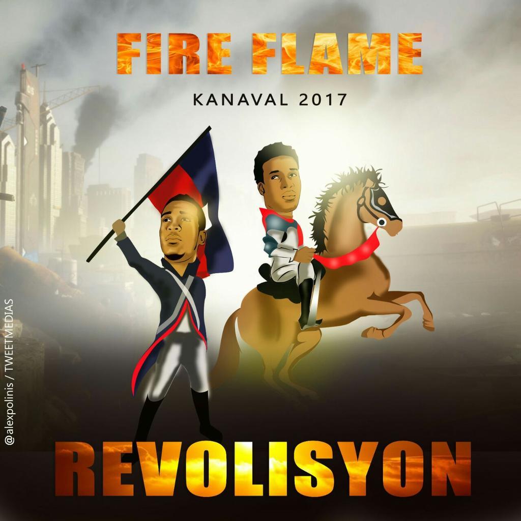 #REVOLUTION Titre officiel du canaval 2017 de #FireFlamme #haitiNaval #jacmel #plateaucentral<br>http://pic.twitter.com/SiDtepmmCZ