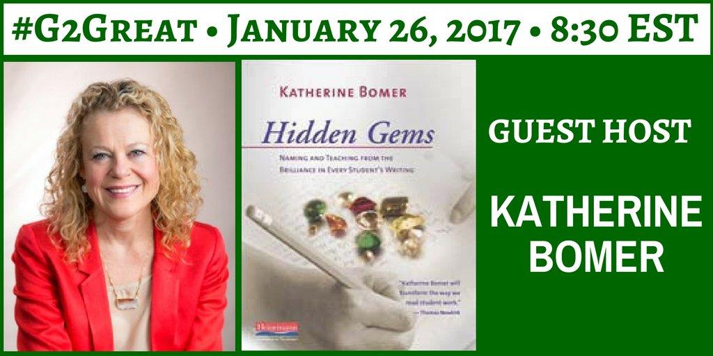 Be inspired tonight as #G2Great guest host Katherine helps us find Hidden Gems! @KatherineBomer @HeinemannPub alert https://t.co/dg8vobxA5U https://t.co/Md8vXMqbjB