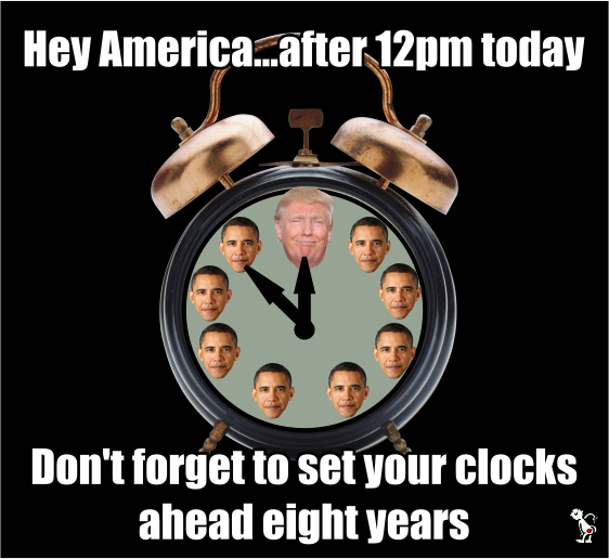 Hey America...don\'t forget to set your clocks ahead 8 years after 12pm today 😆  #InaugurationDay