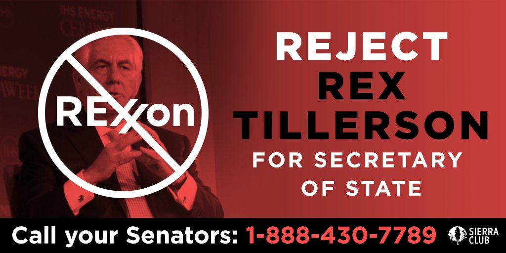 Have you called your Senator yet to urge them to say NO to Rex Tillers...