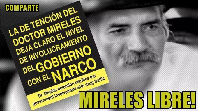 #MexicoUnidoYFuerte por la libertad de Mireles ¡Ya basta de esta infam...