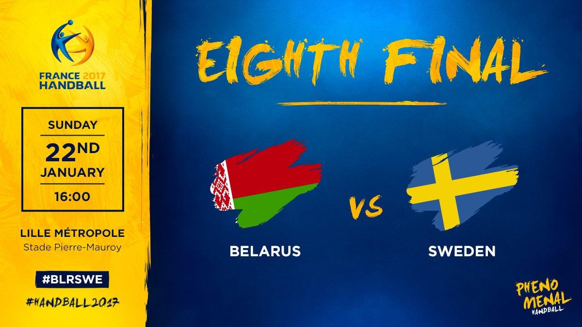 Belarus 🇧🇾 will face Sweden 🇸🇪 in eighth final  #BLRSWE  #Handball2017...