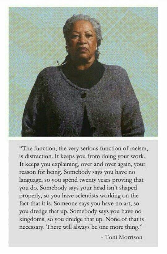 The Gospel according to Toni Morrison. Memorize this verbatim and watch the bullsh*t miss you. https://t.co/mPStZOZu9f